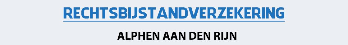 rechtsbijstandverzekering-alphen-aan-den-rijn