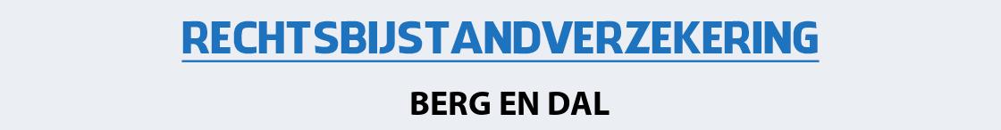 rechtsbijstandverzekering-berg-en-dal