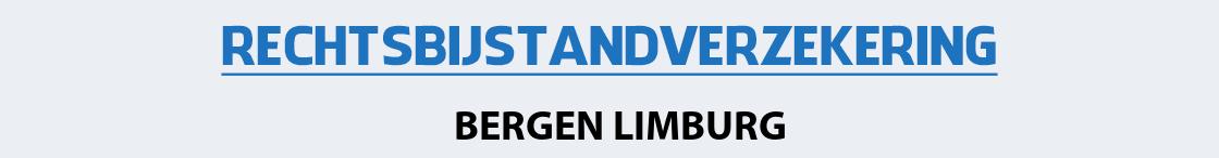 rechtsbijstandverzekering-bergen-limburg