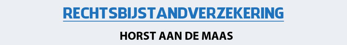 rechtsbijstandverzekering-horst-aan-de-maas