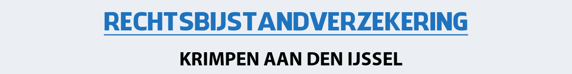 rechtsbijstandverzekering-krimpen-aan-den-ijssel