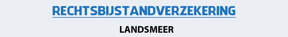 rechtsbijstandverzekering-landsmeer