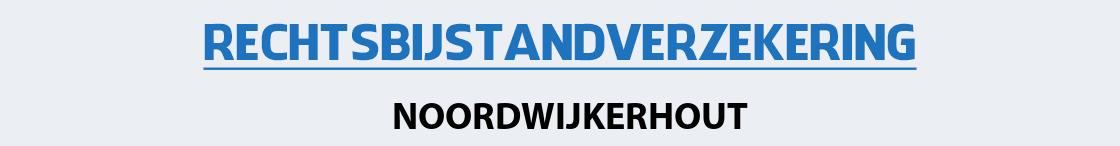 rechtsbijstandverzekering-noordwijkerhout