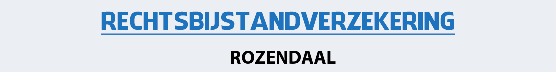 rechtsbijstandverzekering-rozendaal