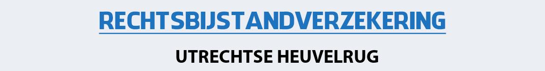 rechtsbijstandverzekering-utrechtse-heuvelrug