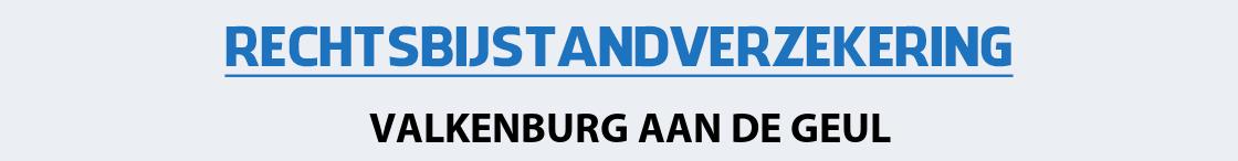 rechtsbijstandverzekering-valkenburg-aan-de-geul